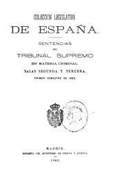 Sentencias del Tribunal Supremo en materia criminal: Volumen 1