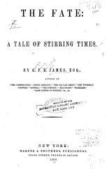 The Fate  a Tale of Stirring Times PDF