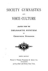 Society Gymnastics and Voice Culture: Adapted from the Delsarte System