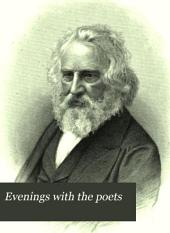 Evenings with the Poets: A Collection of Favorite Poems, by Famous Authors