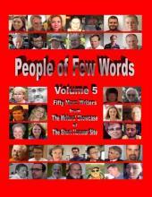 People of Few Words -: Volume 5