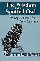 The Wisdom of the Spotted Owl PDF