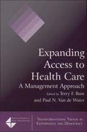 Expanding Access to Health Care: A Management Approach