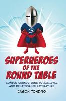 Superheroes of the Round Table PDF