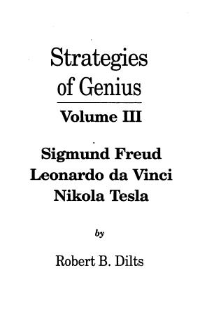 Strategies of Genius  Sigmund Freud  Leonardo da Vinci  Nikola Tesla PDF