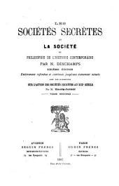 Les sociétés secrètes et la société, ou Philosophie de l'histoire contemporaine: Volume 2