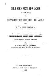 Des Hehren Sprüche: (Hâva mâl) und altnordische Sprüche, Priameln und Rûnenlehren : ethische und magische Gedichte aus der Sæmunds-Edda