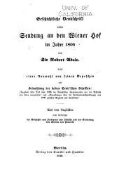 Geschichtliche Denkschrift einer Sendung an den Wiener Hof im Jahre 1806
