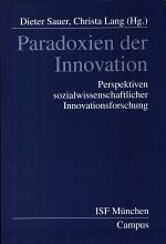 Paradoxes of innovation: prospects for social science innovation research
