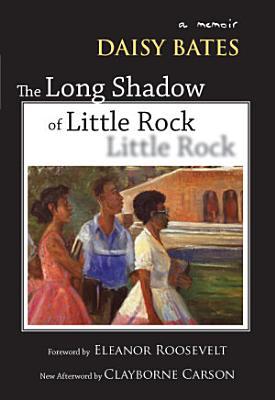 The Long Shadow of Little Rock