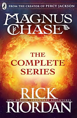 Magnus Chase  The Complete Series  Books 1  2  3