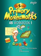 New Syllabus Primary Mathematics Workbook 4B Part 1