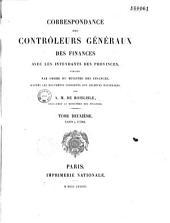 Correspondance des contrôleurs généraux des finances avec les intendants des provinces: Volume2