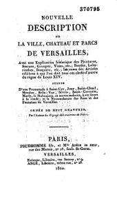 Nouvelle description de la ville, château et parcs de Versailles...