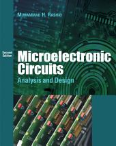 Microelectronic Circuits: Analysis & Design: Edition 2