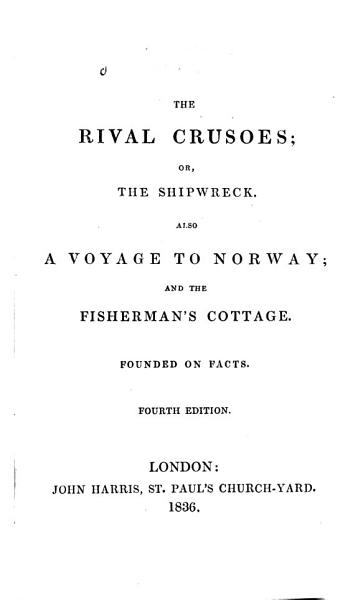 Download The Rival Crusoes  Or  The Shipwreck Book