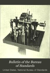 Bulletin of the Bureau of Standards: Volume 3