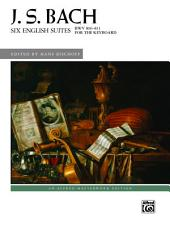 Six English Suites, BWV 806--811: Advanced Piano Solos