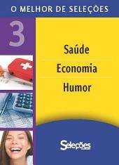 O melhor de Seleções 3: Humor, Saúde e Economia