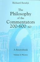 The Philosophy of the Commentators  200 600 AD  Physics PDF