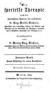 Die specielle Therapie: Acute Krankheiten ; 2. Abtheilung, Volume 2