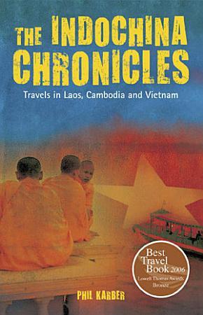 The IndoChina Chronicles PDF