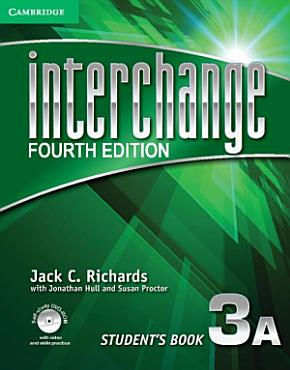 Interchange Level 3 Student s Book A with Self study DVD ROM PDF
