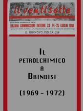 Il petrolchimico a brindisi (1969 - 1972)