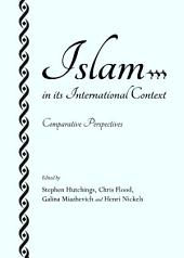 Islam in its International Context: Comparative Perspectives