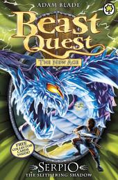 Beast Quest: Serpio the Slithering Shadow: Book 5