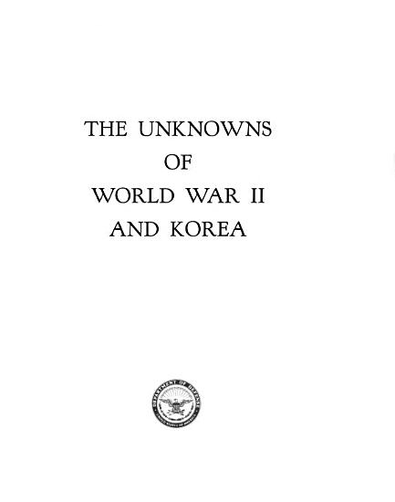 The Unknowns of World War II and Korea PDF