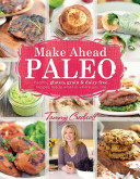 Download Make Ahead Paleo Book