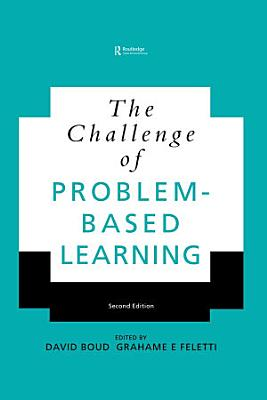 The Challenge of Problem based Learning PDF