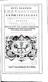 ¬Divi ¬Joannis ¬Chrysostomi ... opera omnia: Volume 5