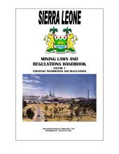 Sierra Leone Mineral & Mining Sector Investment and Business Guide