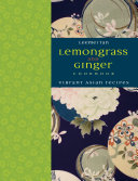 Download Lemongrass and Ginger Cookbook Book
