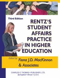 Rentz S Student Affairs Practice In Higher Education Book PDF