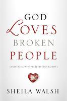 God Loves Broken People PDF