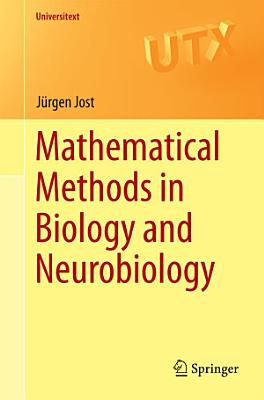 Mathematical Methods in Biology and Neurobiology PDF