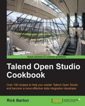 Talend Open Studio Cookbook