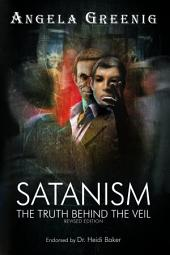 Satanism: The Truth Behind the Veil
