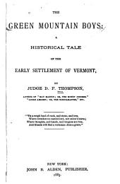The Green Mountain Boys: A Historical Tale of the Early Settlement of Vermont