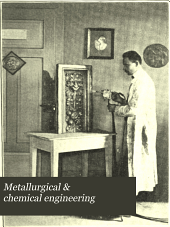 Metallurgical & Chemical Engineering: Volume 11