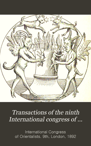 Transactions of the Ninth International Congress of Orientalists   Held in London  5th to 12th September 1892   PDF