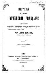 Histoire de l'ancienne infanterie française: Volume4
