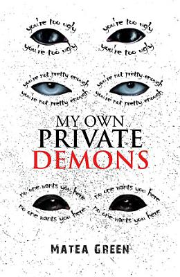 My Own Private Demons