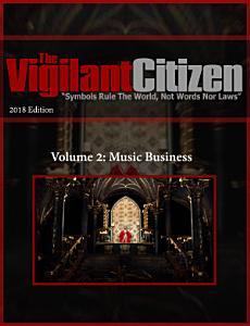 The Vigilant Citizen 2018 Volume 2  Music Business Book
