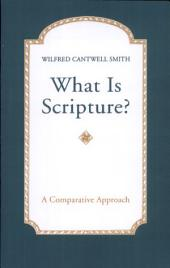What is Scripture?: A Comparative Approach