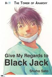 Give My Regards to Black Jack - Ep.11 The Tower of Anarchy (English version)