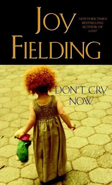 Download Don t Cry Now Book